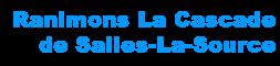 Ranimons la Cascade de Salles-la-Source !